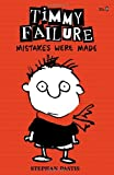 Timmy Failure: Mistakes Were Made: Limited Edition