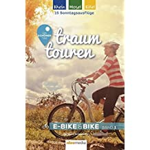 Traumtouren E-Bike & Bike Band 1: Rhein, Mosel, Eifel. Ein schöner Tag