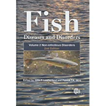 Fish Diseases and Disorders, Volume 2: Non-infectious Disord