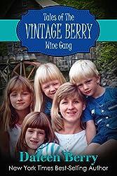Tales of the Vintage Berry Wine Gang (Vintage Berry Wine Series Book 1)