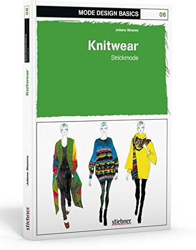 Mode Design Basics: Knitwear - Strickmode (Mode-kunst)
