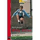 Billy Elliot (Barco de Vapor Roja)