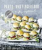 Party- und Fingerfood - Deftig vegetarisch