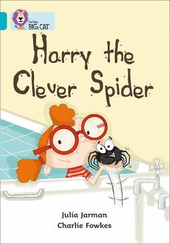 Harry the Clever Spider: Band 07/Turquoise (Collins Big Cat) por Julia Jarman