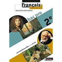 Francais 2e Bac Pro 3 ans Grand Format : Programme 2009