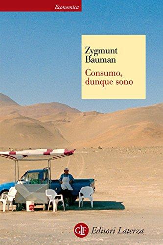 Consumo, dunque sono (Economica Laterza)