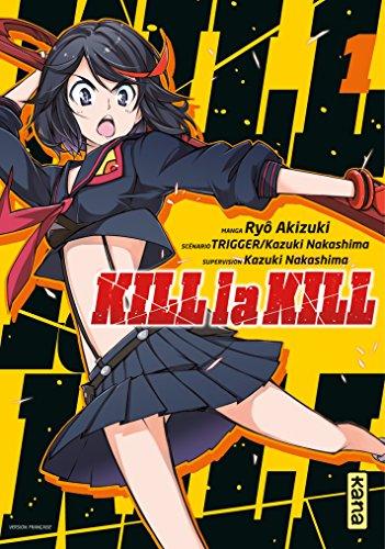 Lire un Kill la kill - Tome 1 epub, pdf