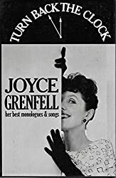 Turn Back the Clock by Joyce Grenfell (1983-10-06)