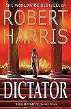 Dictator: (Cicero Trilogy 3)