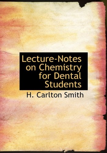 Lecture-Notes on Chemistry for Dental Students