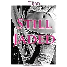 Still Jaded: Jaded Series, Book 2 by Tijan (2016-05-16)