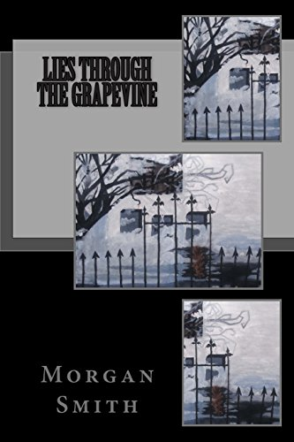 Lies Through the Grapevine (The Grapevine Mysteries, Band 1) Grapevine Band