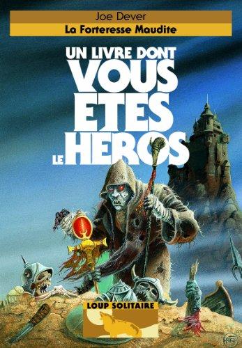 Loup Solitaire, Tome 7 : La forteresse maudite
