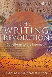 The Writing Revolution: Cuneiform to the Internet (Language Library)