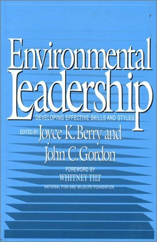 Download Epub eBooks Free Environmental Leadership: Developing Effective Skills And Styles (1993-08-01)