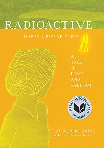 Radioactive. Marie And Pierre Curie. A Tale Of Love And Fallout