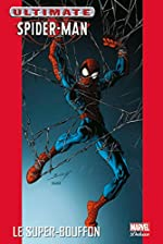 Ultimate spider-man t07 le super-bouffon de Brian Michael Bendis