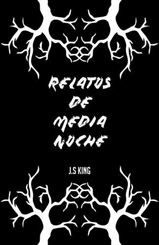 Relatos De Media Noche Vol.1 Premioliterario2018: Premioliterario2018