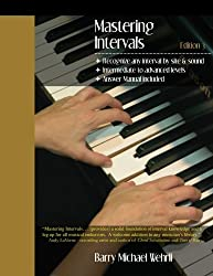 Mastering Intervals by Barry Michael Wehrli (2010-04-29)