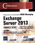 Exchange Server 2013 - Pr�paration �...