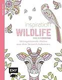 Inspiration Wildlife: 50 inspirierende Motive aus dem Tierreich kolorieren (Farbe rein - Stress raus)