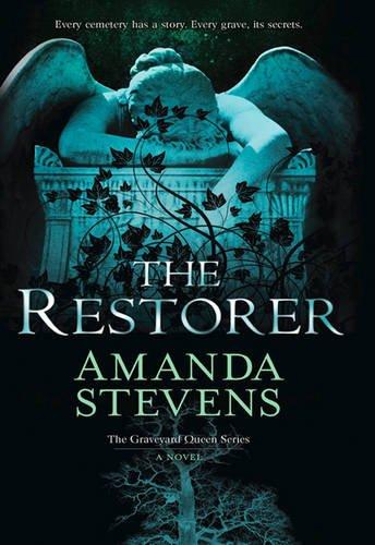 The Restorer (The Graveyard Queen Series, Book 1) por Amanda Stevens