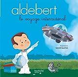 Aldebert raconte - Le voyage intersidéral / Livre CD