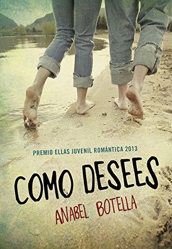 Como desees (Ellas de Montena) por Anabel Botella