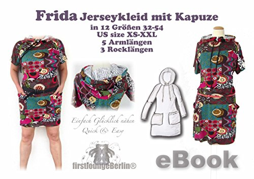 Frida Nähanleitung mit Schnittmuster auf CD für Hoodie-Shirt-Kleid in 3 Längen Dress