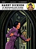 Harry Dickson, Tome 11 : Le messager des dieux et ...
