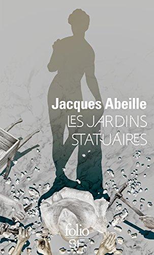 Les jardins statuaires par Jacques Abeille