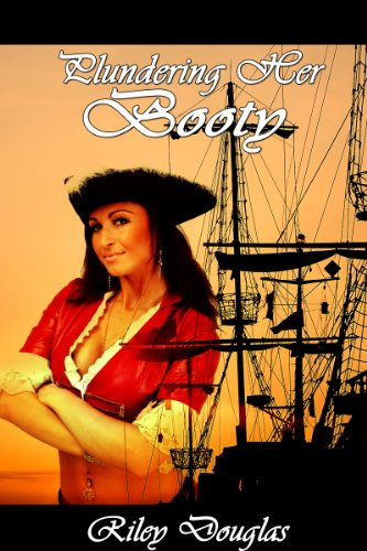 Plundering Her Booty (Pirate First Time Lesbian) (English Edition) Adult Pirate Booty