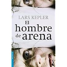 El Hombre De Arena (Bestseller Internacional) de Lars Kepler (3 feb 2015) Tapa blanda