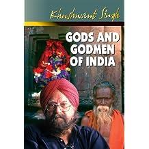 Gods And Godmen Of India (English Edition)
