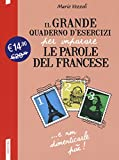 Il grande quaderno d'esercizi per imparare le parole del francese: 1-2-3