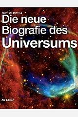Die neue Biografie des Universums Kindle Ausgabe