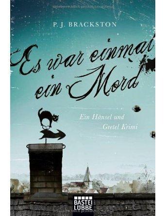 Es war einmal ein Mord: Ein H?nsel und Gretel-Krimi (Paperback) - Common