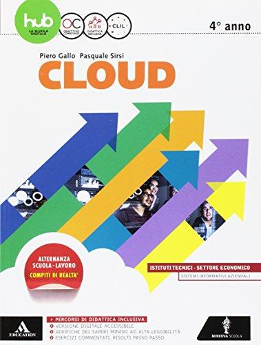 Cloud-Sia. Per gli Ist. tecnici e professionali. Con e-book. Con espansione online: 2