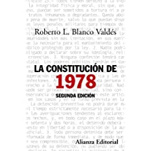 La constituci?3n de 1978 / The 1978 Constitution by Roberto L. Blanco Valdes (2011-06-30)