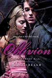 Oblivion: A Nevermore Book by Kelly Creagh (2016-07-26)