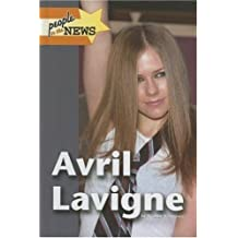 Avril Lavigne (People in the News) by Yvonne Ventresca (2006-12-13)