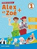Alex et Zoé + - Niveau 1 - Livre de l'élève + CD