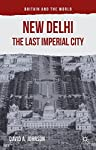 In New Delhi: The Last Imperial City, Johnson provides an historically rich examination of the intersection of early twentieth-century imperial culture, imperial politics, and imperial economics as reflected in the colonial built environment at Ne...