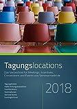 Tagungslocations 2018. Das Verzeichnis für Meetings, Incentives, Conventions und Events von Seminarmarkt.de