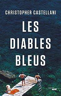 Les Diables bleus par Christopher Castellani