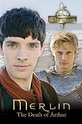 Merlin: The Death of Arthur
