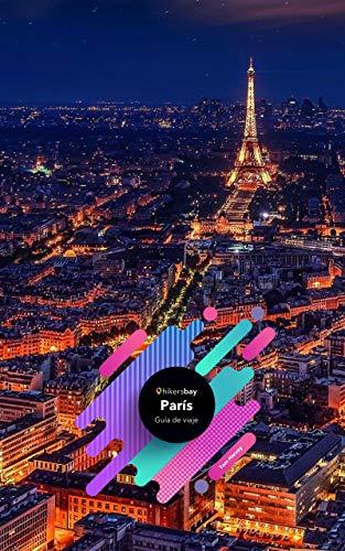 Guía de viaje París: Mapas, guía de viajes y viajes. eBook: Harvey ...