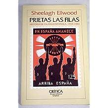 Prietas las filas : historia de lafalange española (1933-1983)