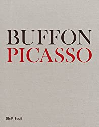 Buffon-Picasso : Exemplaire de Dora Maar, assorti d'une étude d'Antoine Coron