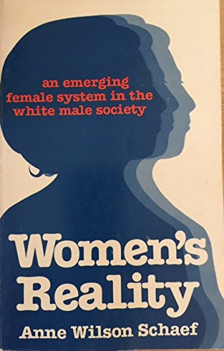 Women's reality: An emerging female system in the white male society -